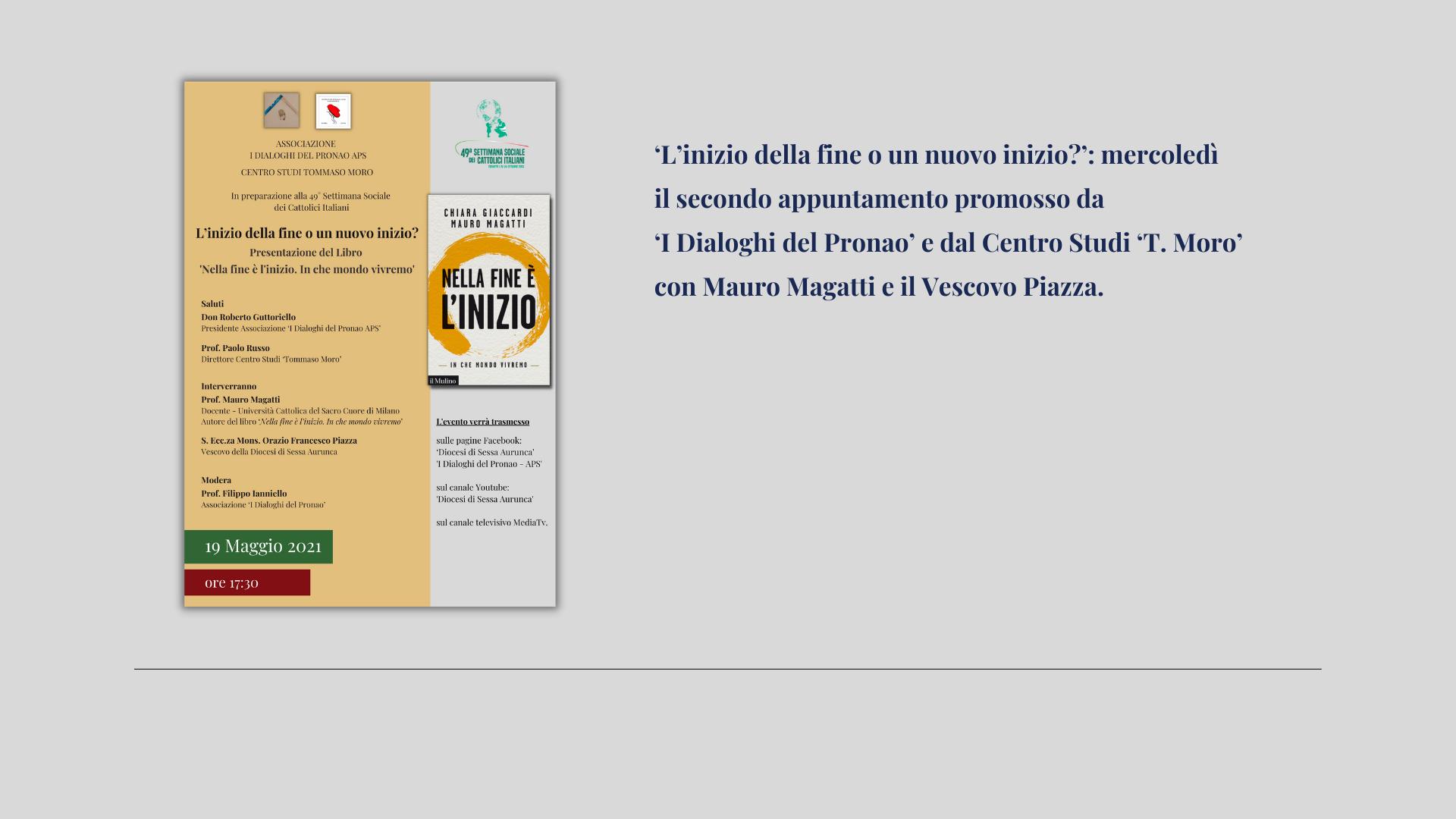 'L'inizio della fine o un nuovo inizio?': oggi il secondo appuntamento con Mauro Magatti e il Vescovo Piazza promosso da 'I Dialoghi del Pronao' e dal Centro Studi 'T. Moro'